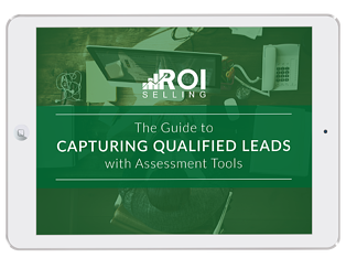 The Guide to Capturing Qualified Leads with Assessment Tools